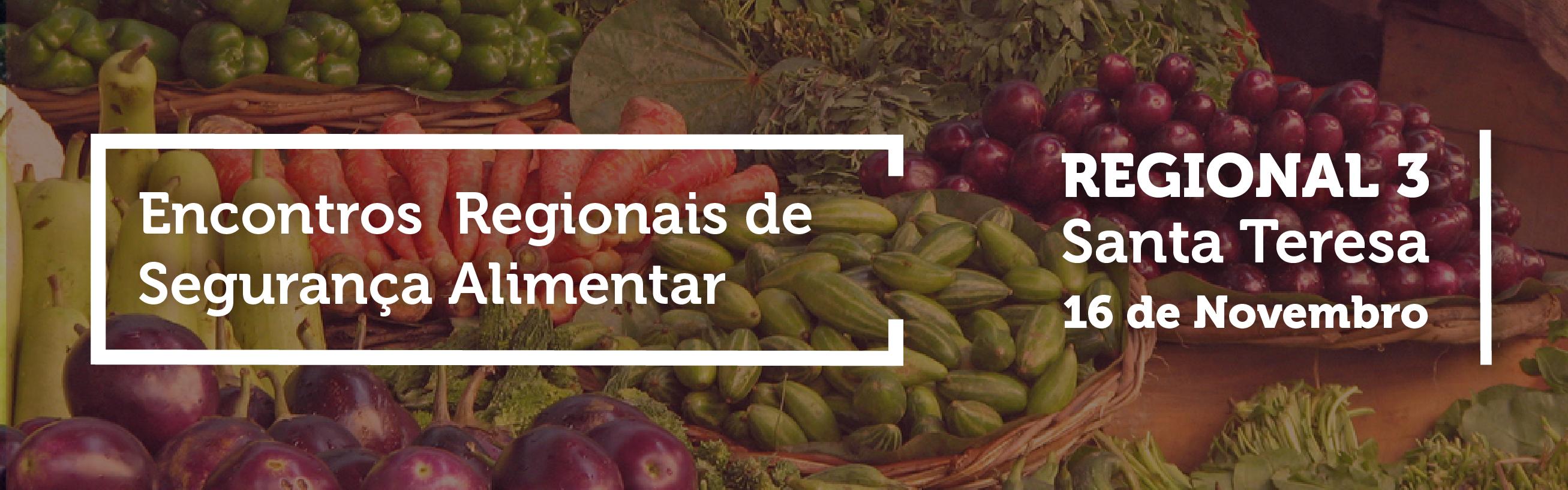 Participe dos Encontros Regionais de Segurança Alimentar